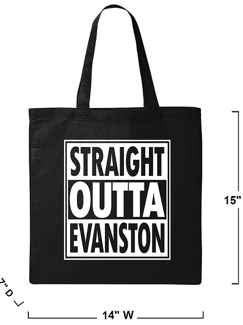 Straight Outta Evanston Tote Bag