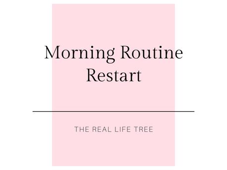 Morning Routine Restart