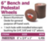 """6"""" bench and pedestal wheels"""