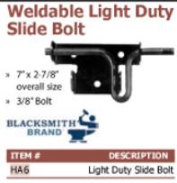 weldable light duty slide bolt