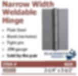 narrow width weldable hinge