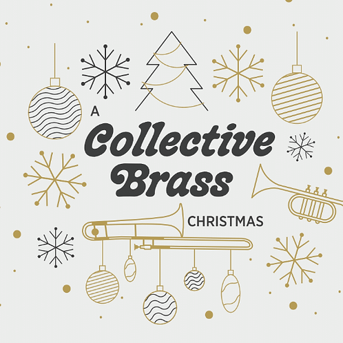 A Collective Brass Christmas CD