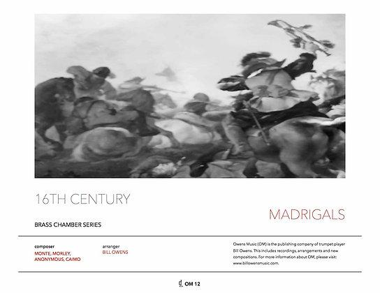 Sixteenth Century Madrigals