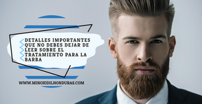 Detalles importantes sobre el tratamiento para la barba