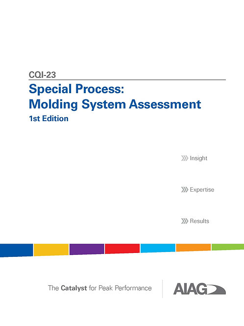 CQI-23 Special Process: Molding System Assessment 1st Edition