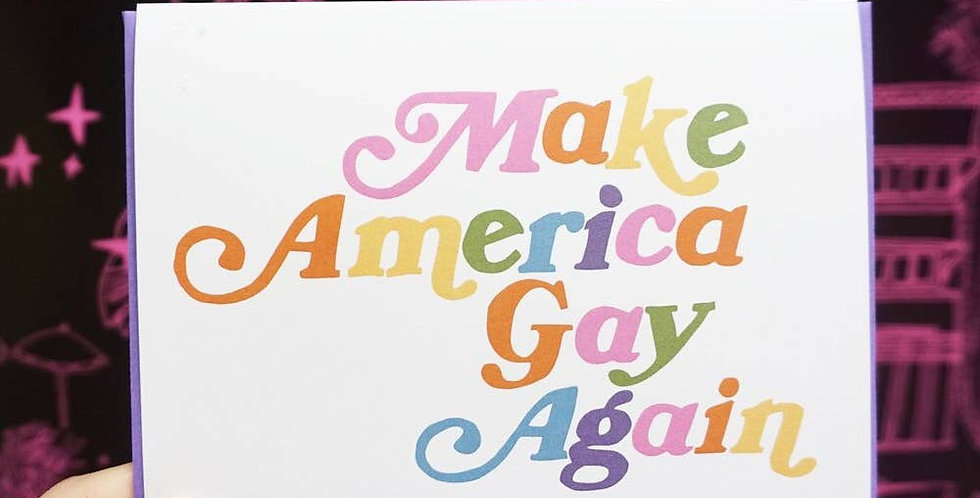 Ash + Chess Make America Gay Again card