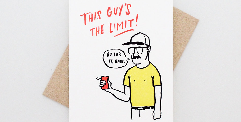 Ladyfingers This Guys The Limit Card