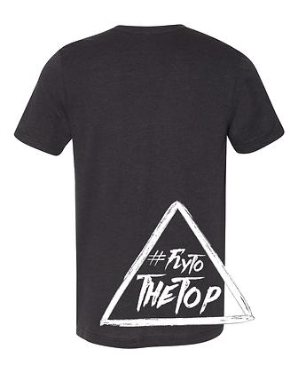 #FlyToTheTop T-Shirt
