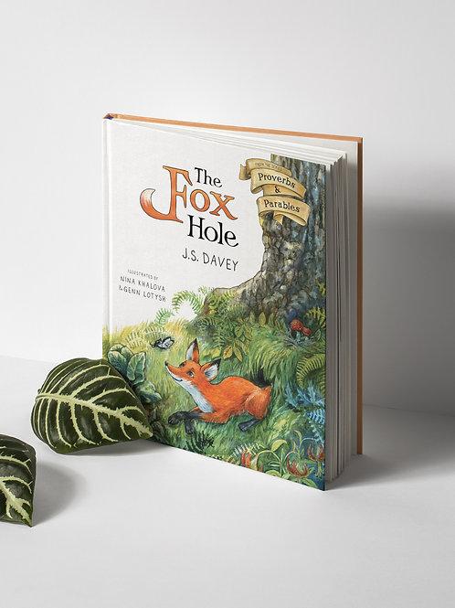 The Fox Hole (new rhyming edition)
