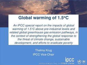 IPCC Special Report on the impacts of global warming of 1.5 °C focuses on the role of technological