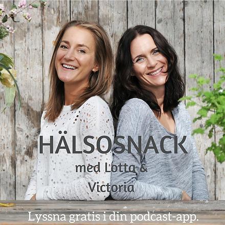 Podcasten_Hälsosnack_med_Lotta_&_Victor