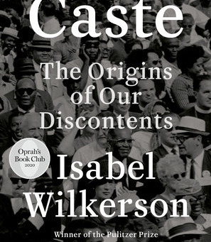 """""""Caste"""" by Isabel Wilkerson"""