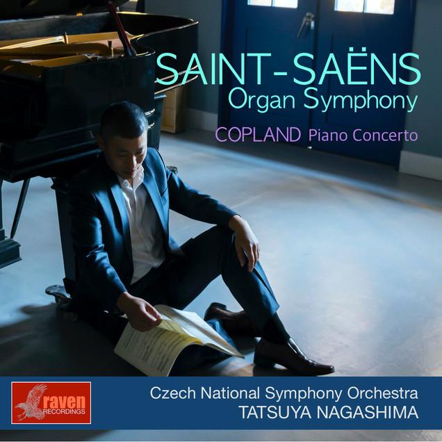 "Saint-Saëns: Symphony No. 3 ""Organ"", Copland: Piano Concerto, Mascagni: Intermezzo from Opera ""Cavalleria Rusticana"" Czech National Symphony Orchestra / Tatsuya Nagashima (conductor・pianist)"