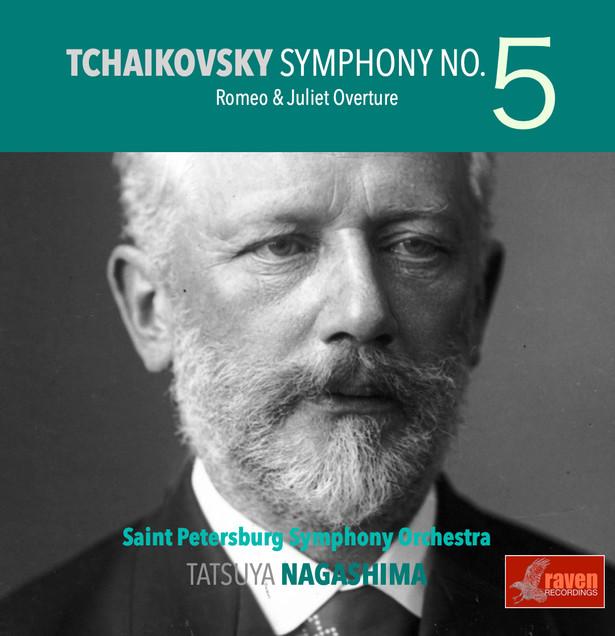 Tchaikovsky: Symphony No. 5, Romeo & Julliet Overture  St. Peteresburg Symphony Orchestra / Tatsuya Nagashima (conductor)