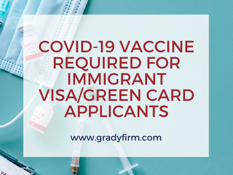 COVID-19 Vaccine Required for Immigrant Visa/Green Card Applicants
