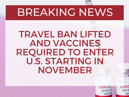 BREAKING: Travel Ban Lifted and Vaccines Required to Enter U.S. Starting in November