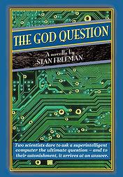 THE GOD QUESTION 9-21-20 copy.jpg