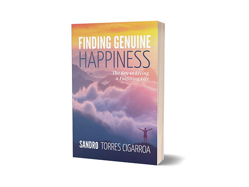 Finding Genuine Happiness: The Key to Living a Fulfilling Life