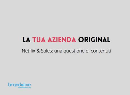 Netflix & Sales: una questione di contenuti