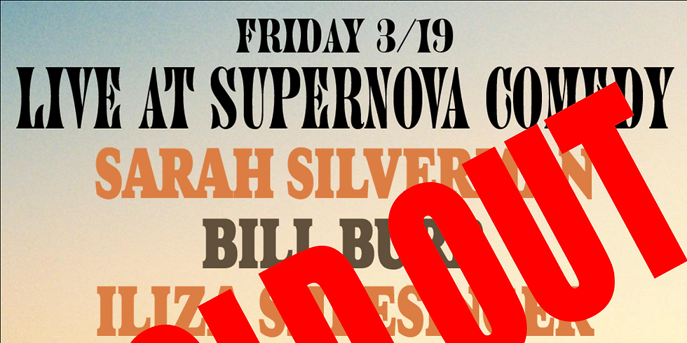 SuperNova SOLD OUT (Sat/Sun Avail)