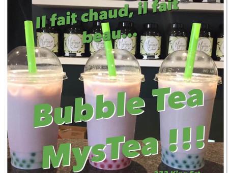 La tendance de l'été à Sherbrooke: les Bubble Tea MysTea !