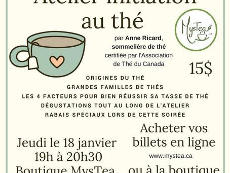 Janvier mois du thé chaud/Atelier «Initiation au thé»