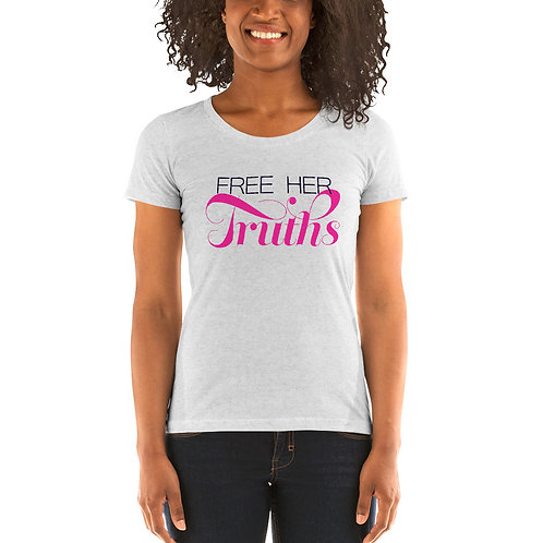 Free Her Truths Ladies' Short Sleeve T-shirt