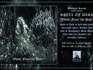 "SPELL OF DARK ""Ghost From the Past"""