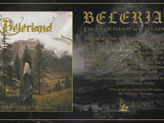 """BELERIAND """"Far Over Wood and Mountain Call"""""""