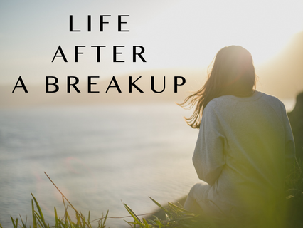 Life After a Breakup -          Searching Within for the Strength to Move On