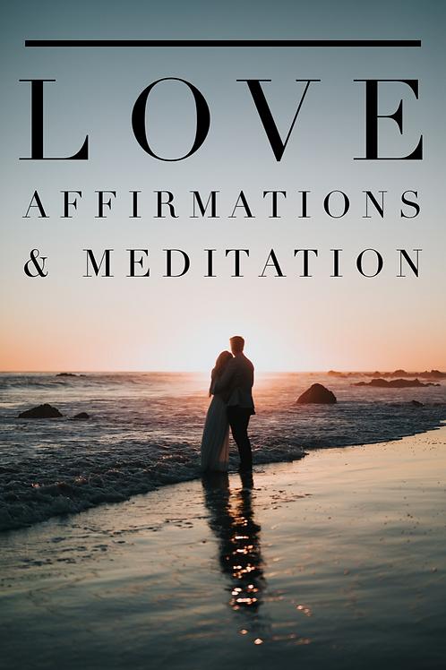 Love Affirmations & Meditation