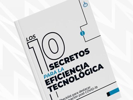 Ebook: Los 10 Secretos para la Eficiencia Tecnológica