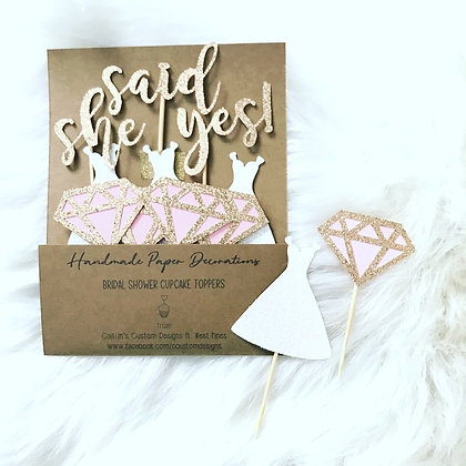 She Said Yes! (Diamonds and dresses) Cupcake Toppers