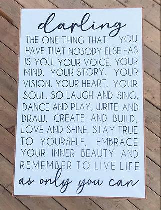 Darling, live life - Sign