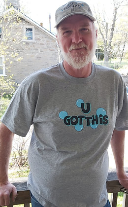 U GOT THIS Men's T-Shirt