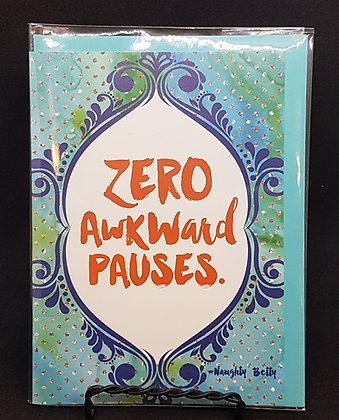 Zero Awkward Pauses (Card)