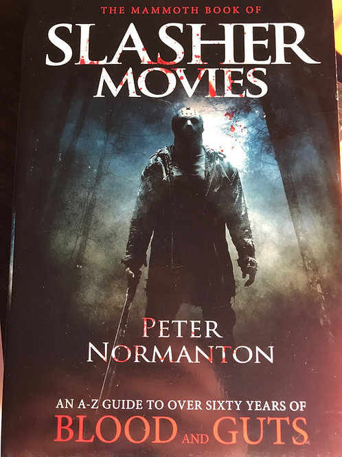 The Mammoth Book of Slasher Movies by Peter Normanton