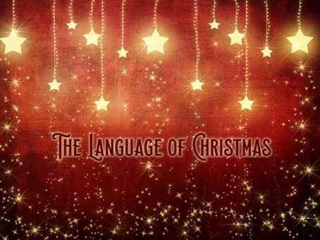 THE LANGUAGE OF CHRISTMAS