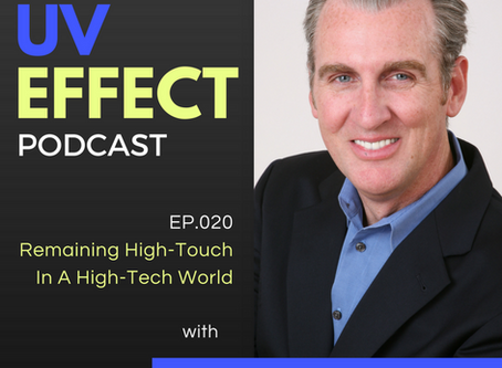 EP.020 – Remaining High-Touch In A High-Tech World with Kevin Knebl