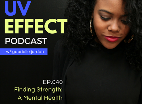 EP.040 – UV15: Finding Strength - A Mental Health Discussion