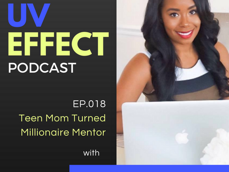 EP.018 – Teen Mom Turned Millionaire Mentor with Ronne Brown