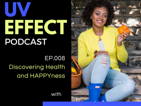 EP.008 – Discovering Health and HAPPYness with Haile Thomas