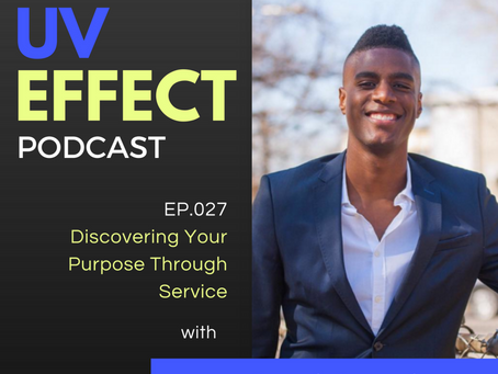 EP.027 – Discovering Your Purpose Through Service with Nehemiah Davis