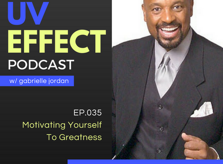 EP.035 – Motivating Yourself To Greatness with Dr. Willie Jolley