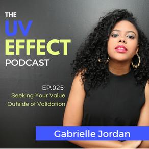 EP.025 – UV15: Seeking Your Value Outside of Validation