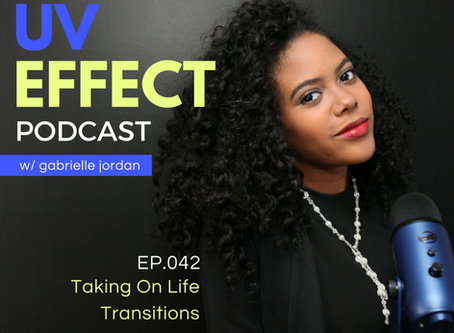 EP.042 – UV15: Taking On Life Transitions