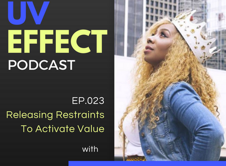EP.022 – Release Restraints To Activate Value with Lucinda Cross-Otiti