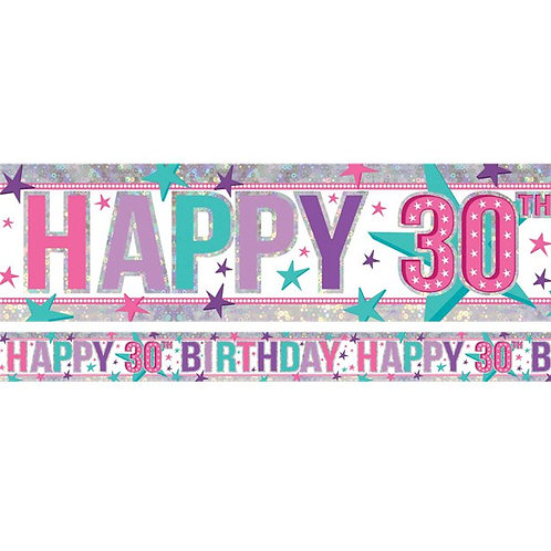 Happy 30th Birthday Pink Holographic Foil Banner
