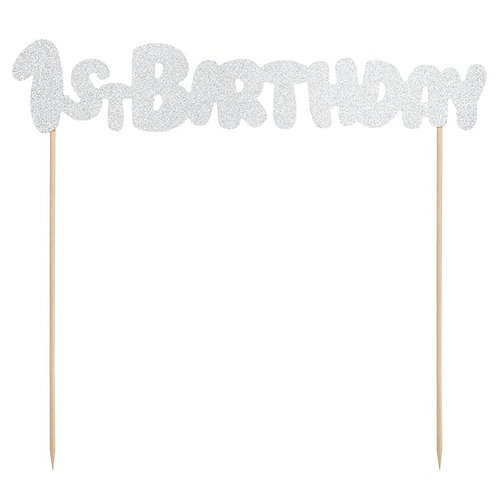 1st Birthday Silver Cake Topper