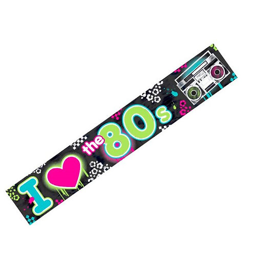 I Love The 80's Party Foil Banner.